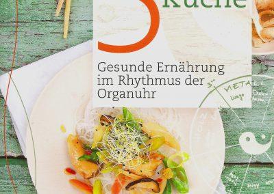 5-Elemente Küche – Gesunde Ernährung im Rhythmus der Organuhr