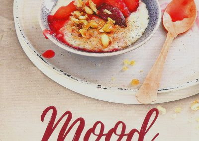 Mood Food – Essen für jede Stimmung