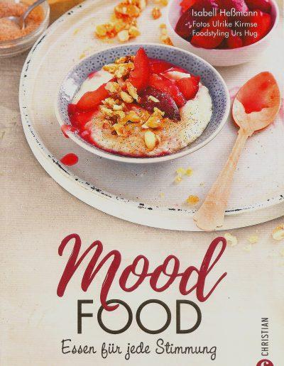 Urs Hug | Foodstyling. Mood Food - Lieblingsrezepte für jede Stimmung. Christian Verlag. ISBN-13: 978-3-95961-150-3